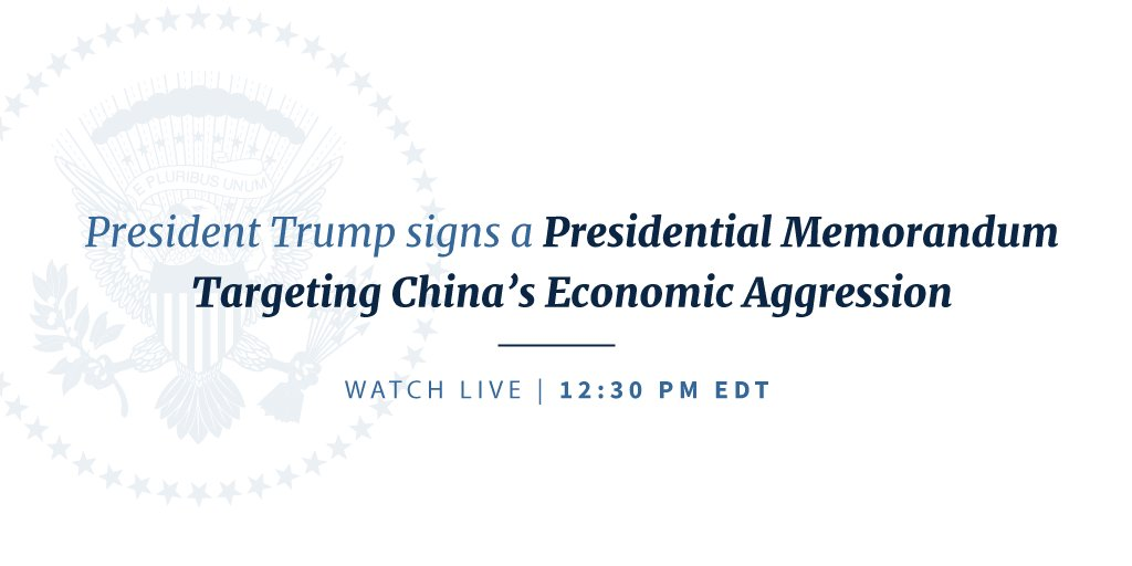 Watch LIVE as President Trump signs a memorandum targeting China's economic aggression: https://t.co/EmsdctGWtd https://t.co/0jTA7BOFJ8