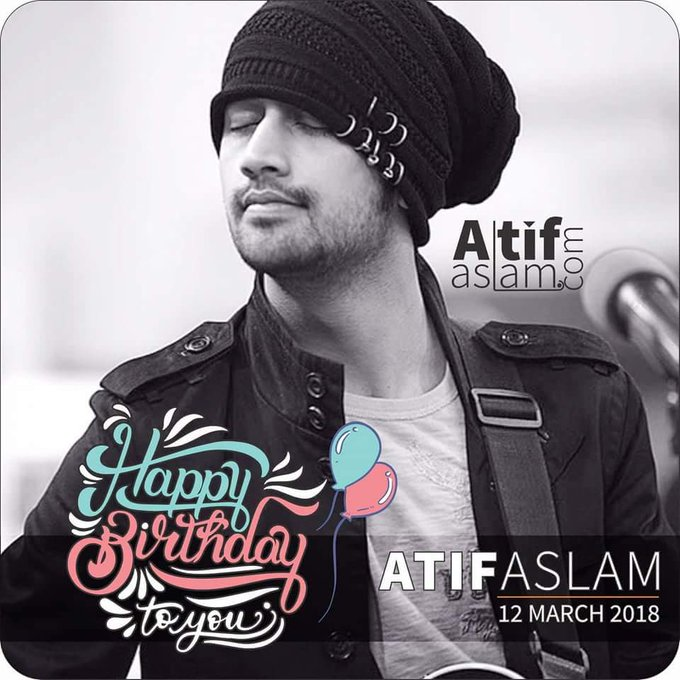 Happy birthday Atif Aslam Meri Jan  May u live a happy and long life  Love you so much ummmmmmmmaaah