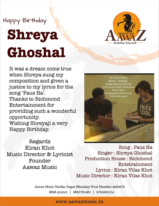 Happy Birthday Shreya Ghoshal from Team Aawaz To get trained from Mu..For more info visit...