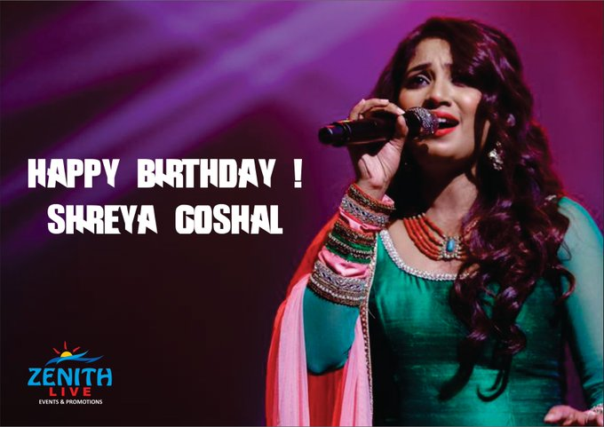 Zenith Live Wishes Melodious Singer Shreya Ghoshal a very Happy Birthday!
