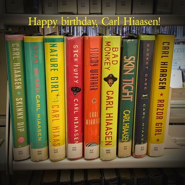 Happy birthday to Carl Hiaasen!