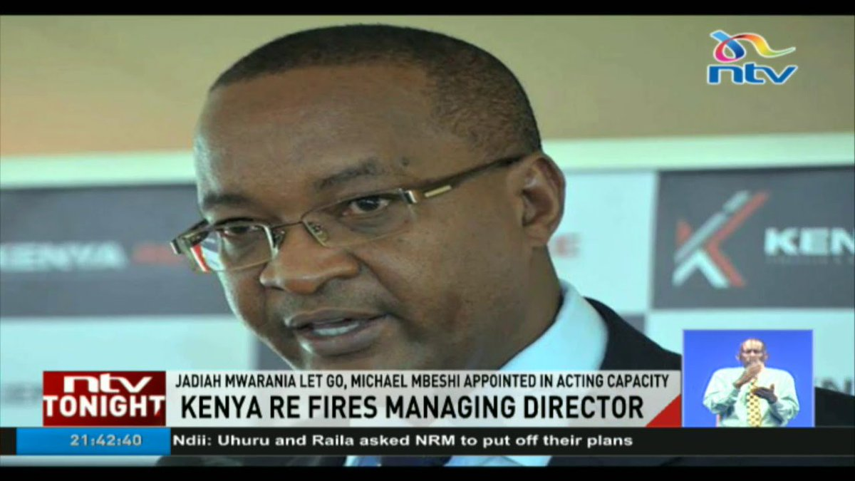 Kenya Re Board fires managing director Jadiah Mwarania