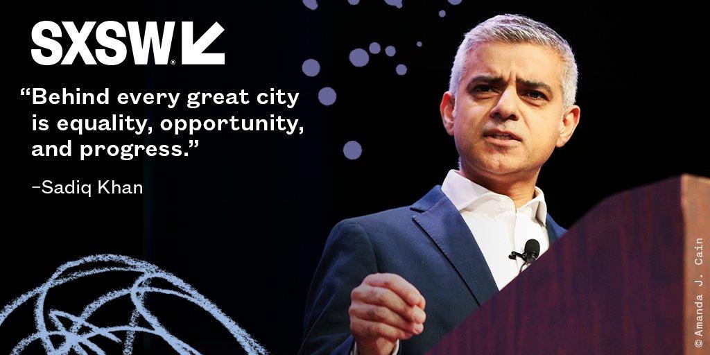 Mayor of London @SadiqKhan during his #SXSW 2018 Keynote today! https://t.co/kgm5sP8zB9