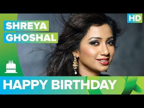 Happy Birthday Shreya Ghoshal!!! -  The Times24