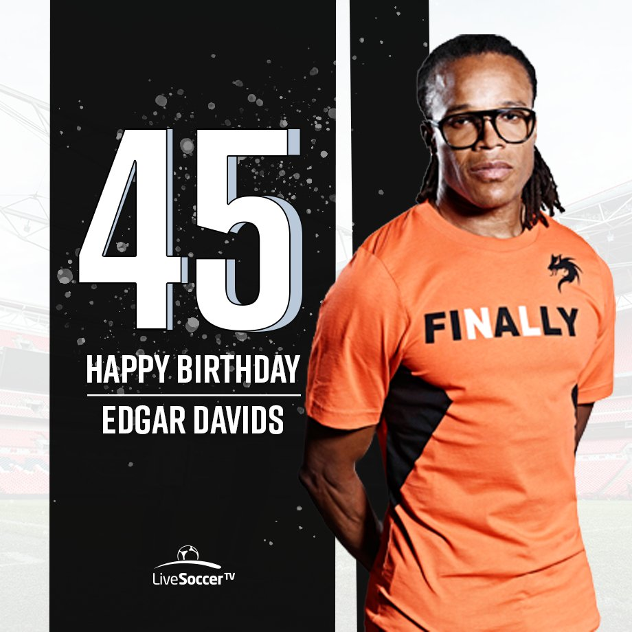 Happy birthday: Dutch icon Edgar Davids turns 45 today