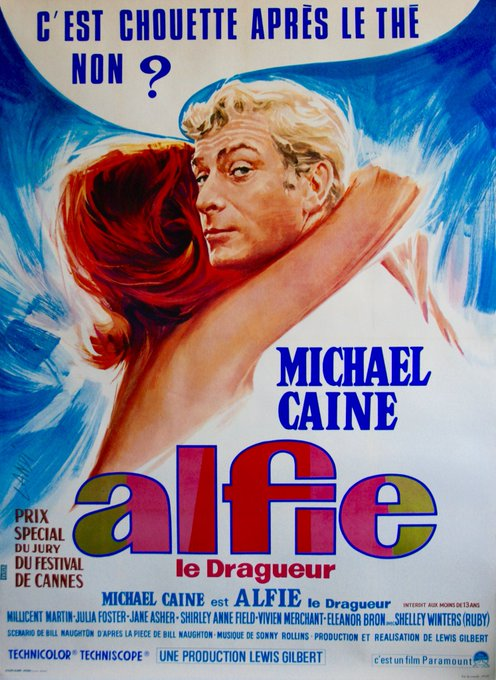 Happy birthday to Michael Caine - ALFIE - 1966 - French release poster - Art by Michel Landi