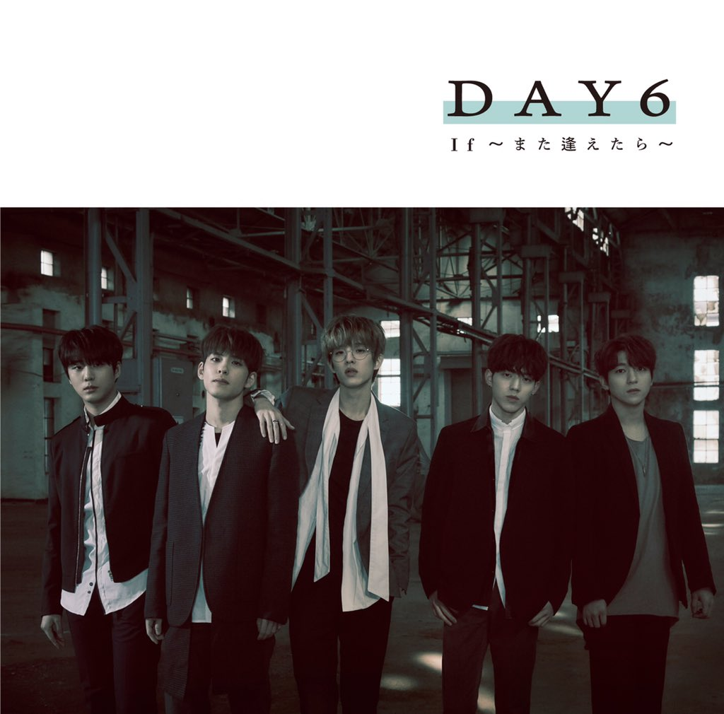 DAY6 JAPAN DEBUT SINGLE  <If ~Mata Aetara~>  https://t.co/aMbsd25LaX   #DAY6 #If_また逢えたら https://t.co/4c2TXYVTPT