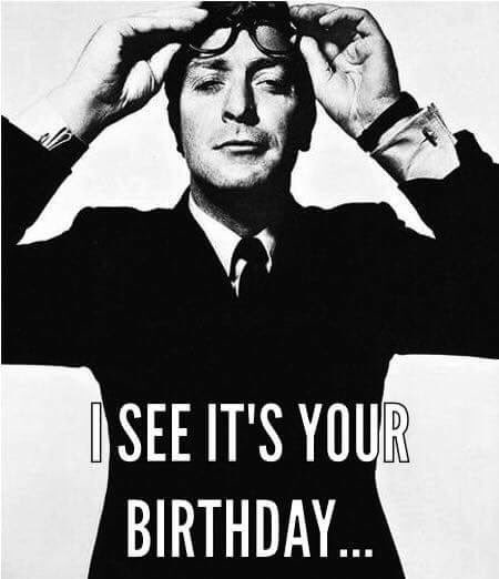 Happy Birthday Sir Michael Caine!!!