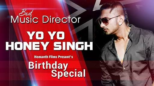 Happy birthday yo yo honey Singh