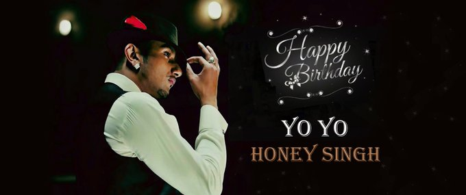 Happy Birthday to Yo Yo Honey Singh....
