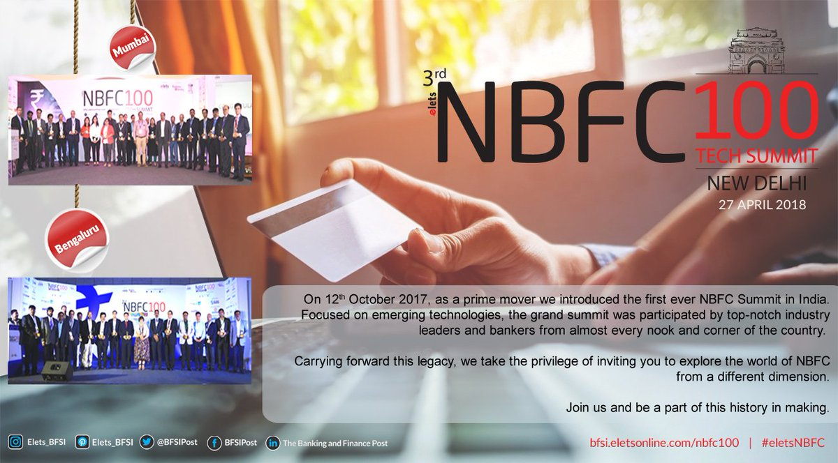test Twitter Media - .@eletsonline is back with our Power-packed NBFC100 Tech Summit! The 3rd edition of the summit will we held in New #Delhi on 27th April 2018. #eletsNBFC #eletsonline For details,visit: https://t.co/oQvbQPHfqR https://t.co/6AxxoDPobr