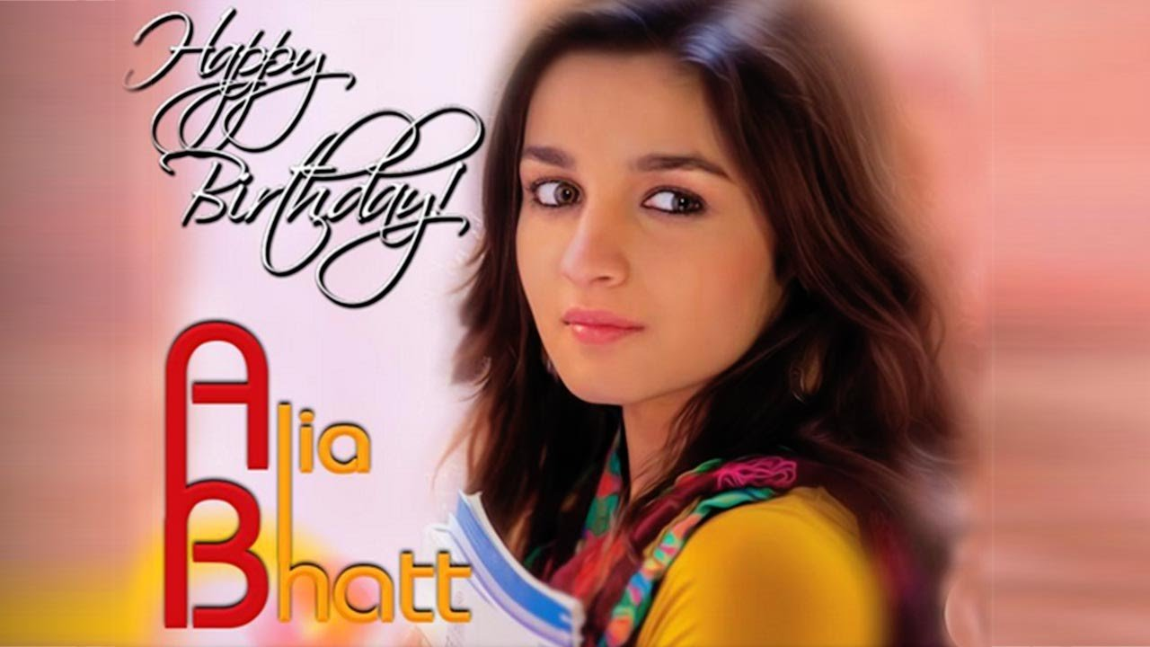 Happy birthday Alia Bhatt