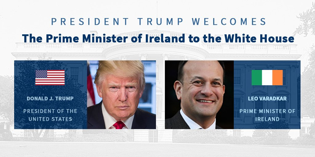 Today, President Trump will welcome Prime Minister Leo Varadkar of Ireland to the White House. https://t.co/VcWhzy1upe