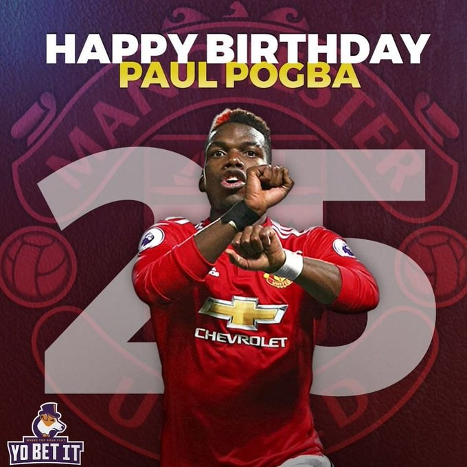 Happy 25th Birthday Paul Pogba