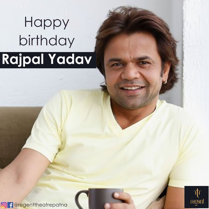 Regent wishes Rajpal Yadav a very Happy Birthday!