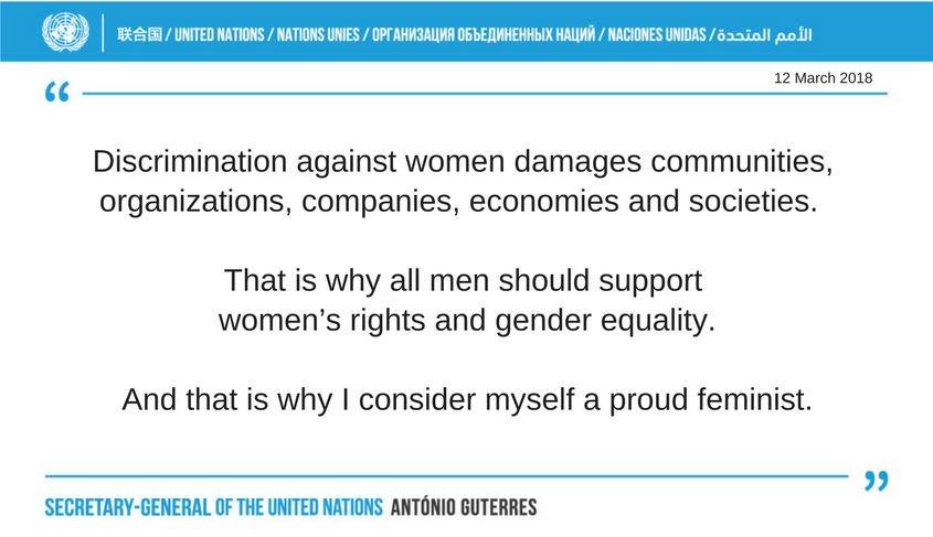 "'I consider myself a proud feminist.""  -- @AntonioGuterres at @UN_CSW https://t.co/FoYdexr1Ro #CSW62 https://t.co/fYuLfIpVhE"