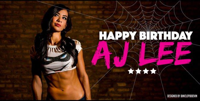 Happy birthday to AJ lee (Brooks)