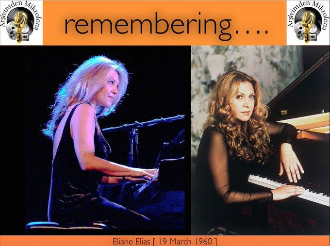 Happy birthday Eliane Elias, Born on this day in 1960