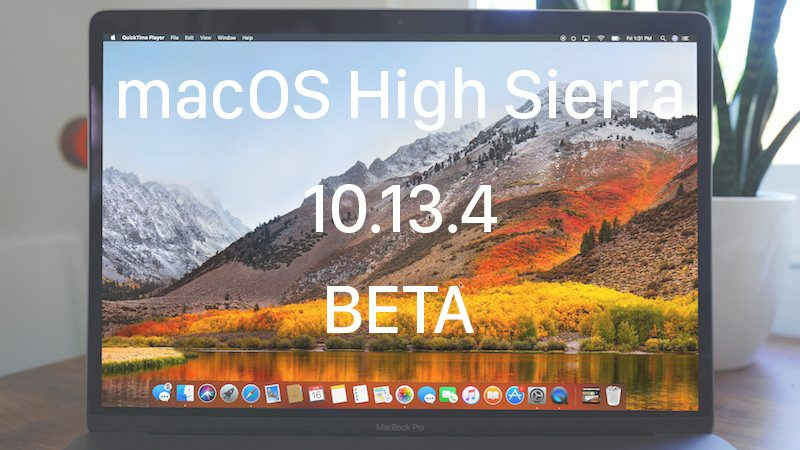 Apple Seeds Sixth Beta of macOS High Sierra 10.13.4 to Developers