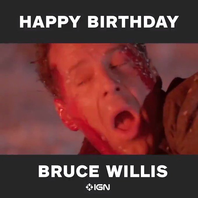 Happy birthday to a master of epic one-liners, Bruce Willis.  YIPPEE KI-YAY, Y\ALL.