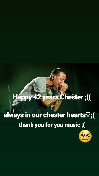 Happy birthday chester bennington, RIP ;(