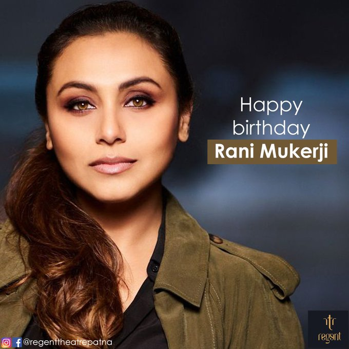 Regent wishes Rani Mukerji a very Happy Birthday!