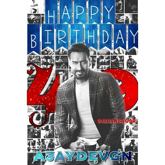 Happy Birthday Ajay Devgn