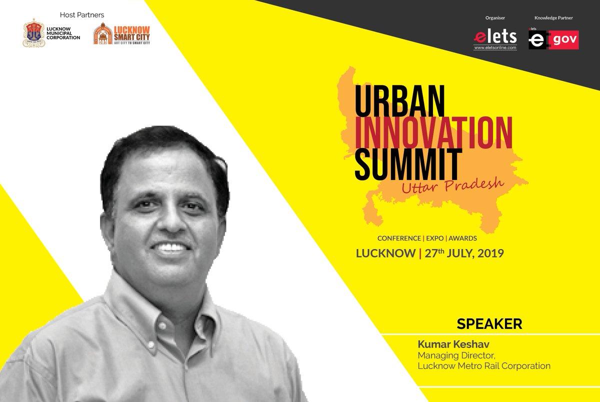 test Twitter Media - Elets Technomedia is glad to announce Kumar Keshav, M.D, #LucknowMetroRailCorporation  as a Speaker in Elets #UrbanDevelopmentSummit Uttar Pradesh, July 27, in Lucknow in association with #LucknowMunicipalCorporation & @LkoSmartCity @UPGovt @eletsonline @ArpitKGupta https://t.co/K6EnuK6RIX