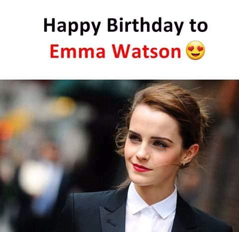 Happy Birthday Emma watson My fav Movie Harry potter Heroine
