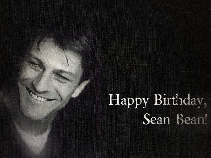 Happy Birthday, Sean Bean!          !