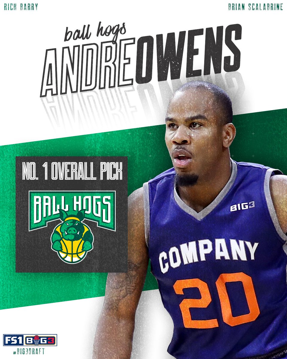 RT @FS1: With the No. 1 pick of the #Big3Draft, Ball Hogs select Andre Owens. https://t.co/5iJfG7CsnU