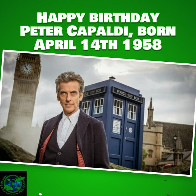 Happy birthday Peter Capaldi, born April 15th 1958.