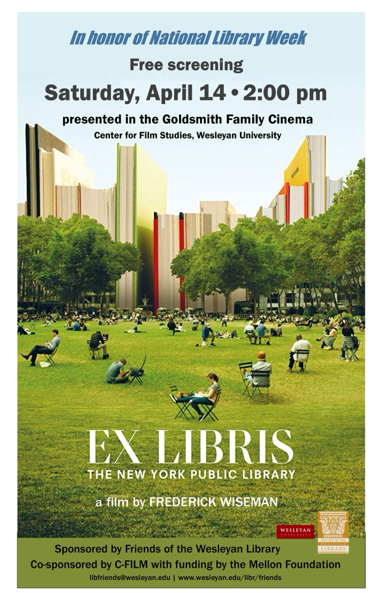 test Twitter Media - It's National Library Week and we're celebrating with a free screening of Ex Libris, the New York Public Library.  Today at 2 pm in the Goldsmith Family Cinema.  Free and open to the public.  Sponsored by Friends of the Wesleyan Library and C-FILM. https://t.co/U8oSPxd1AN