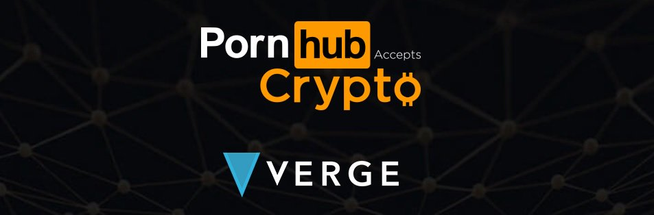 #Pornhub now accepts #crypto as a form of payment! Does anyone use #Verge though?!