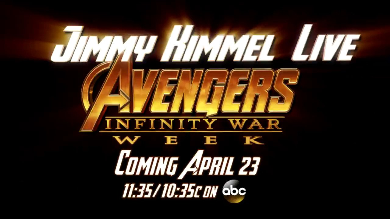 #AVENGERS WEEK STARTS MONDAY!!! #Kimmel #InfinityWar @Marvel @MarvelStudios @Avengers https://t.co/vLuYzRpYrp