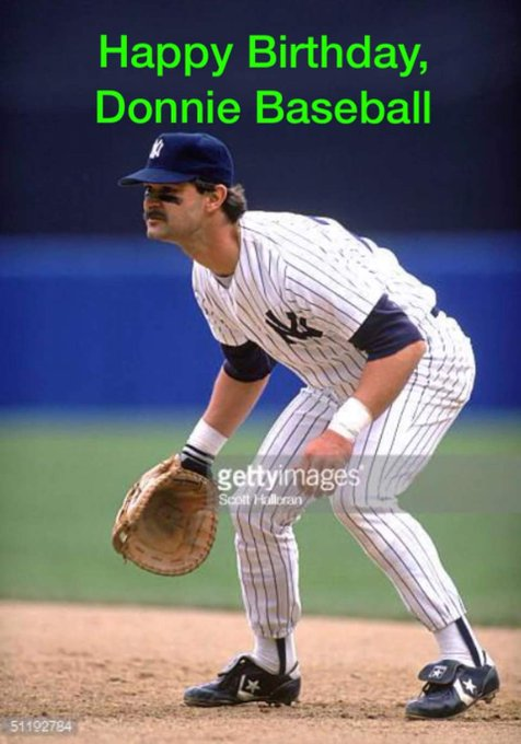 "Happy 57th Birthday to ""The Hitman\"" Don Mattingly!!!"