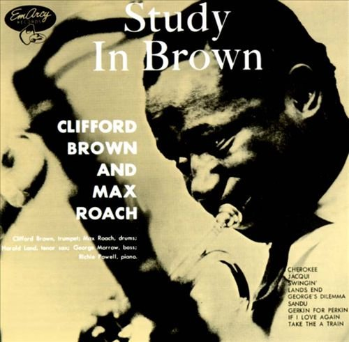 Clifford Brown and Max Roach - Cherokee :  Study in Brown | 1955 [3:29] https://t.co/FgVTli9Tuu