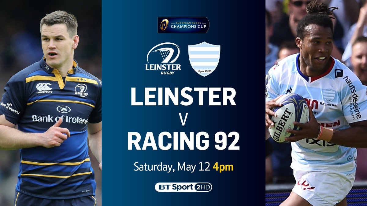 test Twitter Media - This year's Champions Cup final is going to be special 👌 🇮🇪 Leinster vs Racing 92 🇫🇷 📺 BT Sport 2 HD 📆 Saturday, May 12 ⏰ 4pm https://t.co/SB8fFaGp7J