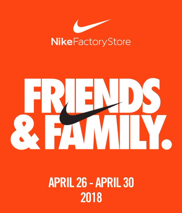 Check your email: Nike Factory Store 30% OFF Friends & Family coupons going out for April 26-30 https://t.co/g8GCSG9Ocb