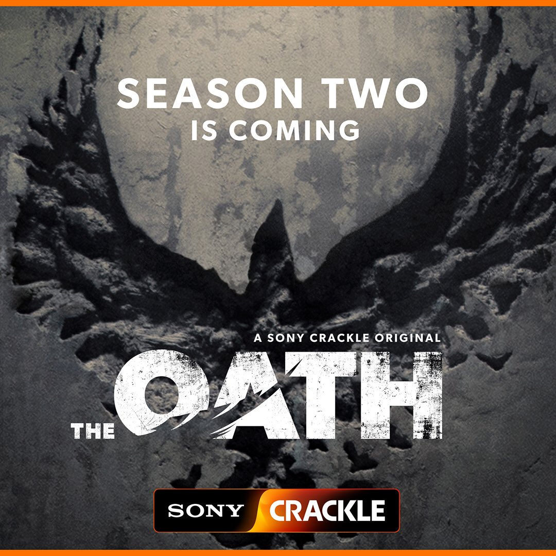 Big news: @TheOathCrackle Season 2 is coming in hot. ???? Catch it soon on @SonyCrackle https://t.co/MM0CcvmXMR