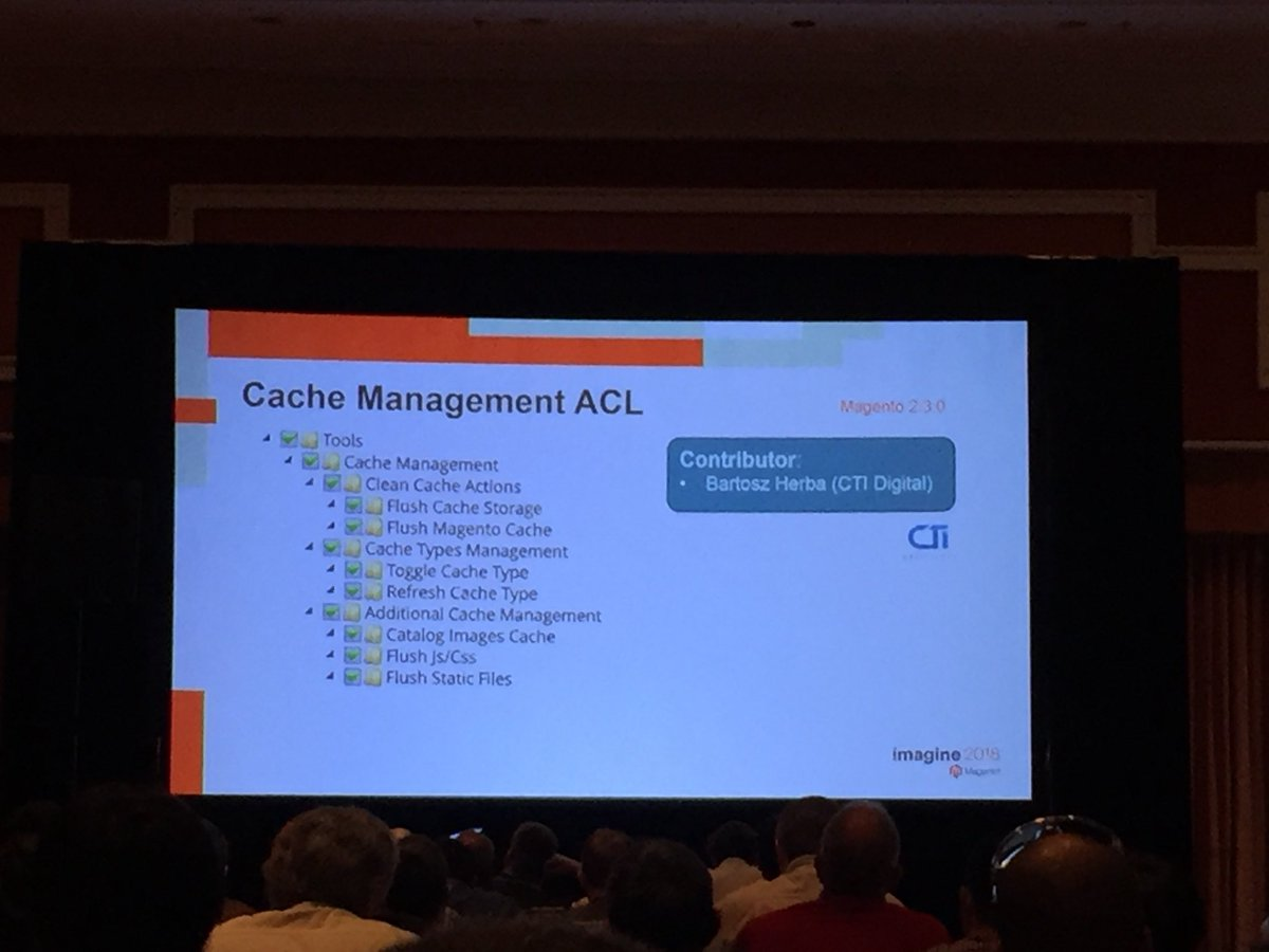 vrann: Another community feature, Cache Management ACL contributed by @CTIDigitalUK @buskamuza #MagentoImagine https://t.co/FRqGQ2ZIiO