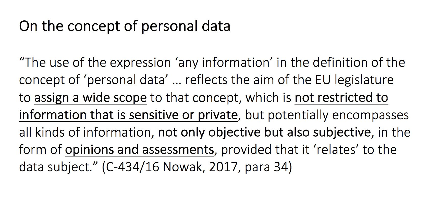 It's 25 April and I'm starting a countdown to the #GDPR Day with quotes from #CJEU or #ECHR. First one up: CJEU on the concept of personal data: #EUDataP #GDPRCountdown https://t.co/OOWbcBA0TB