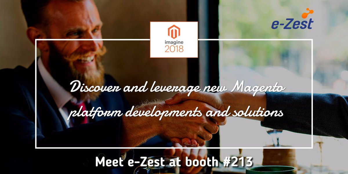 ezest: Engage with the gurus of #digitalcommerce at #MagentoImagine at Booth #213n#MagentoImagine2018 #imagine2018 https://t.co/oUiAmH68K4
