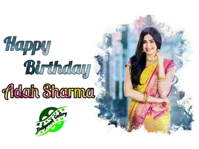 Happy Birthday Adah Sharma  ...