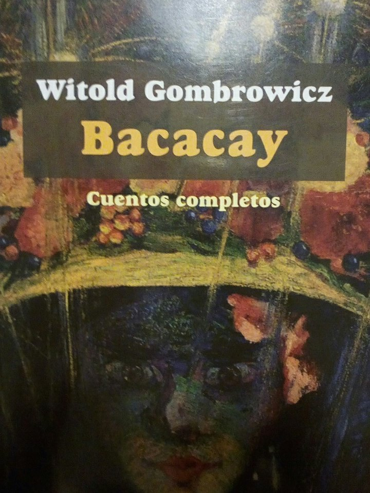 Bacacy, Witold #Gombrowicz :-) h