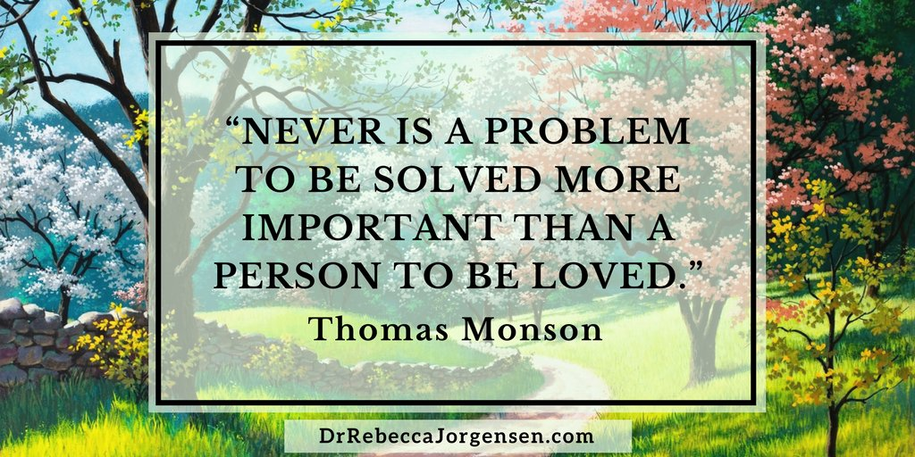 """""""Never is a problem to be solved more important than a person to be loved."""" Thomas Monson #EFT # Love #Connection https://t.co/4PV9IYGANo"""