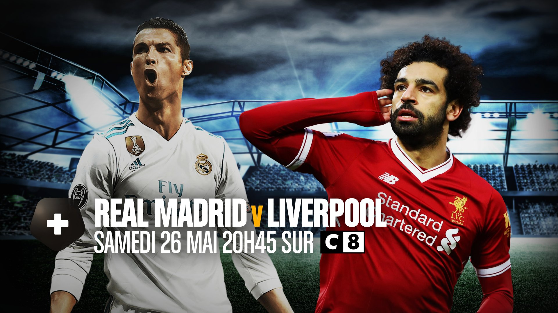�� : @realmadridfra / @LFCFrance   �� : Finale de la @ChampionsLeague   ��️ : Samedi 26 Mai  �� : @C8TV https://t.co/NTX5zsSIpl