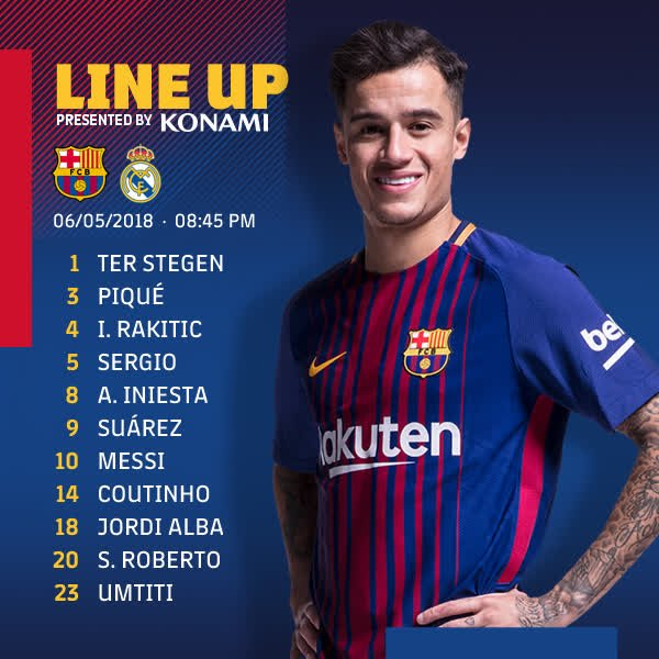 RT @FCBarcelona: ⏰ 10 minutes to go for #ElClásico - a reminder of the Barça XI  ???? #ForçaBarça ???????? https://t.co/vsgdQQIOHa