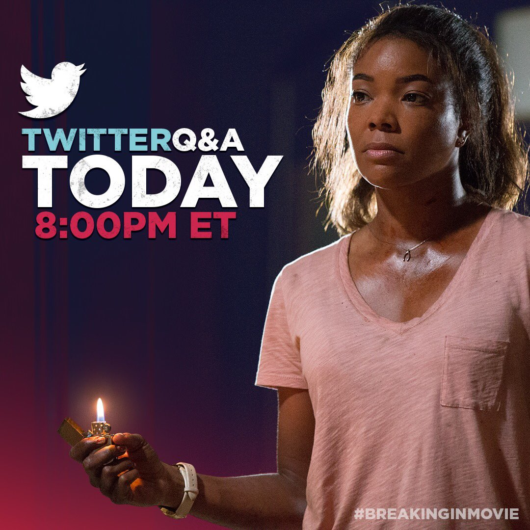 TONIGHT I'll be answering your questions LIVE on Twitter with @Blackbirds at 8pmET! #BreakingInMovie https://t.co/EHB0VR9ryi