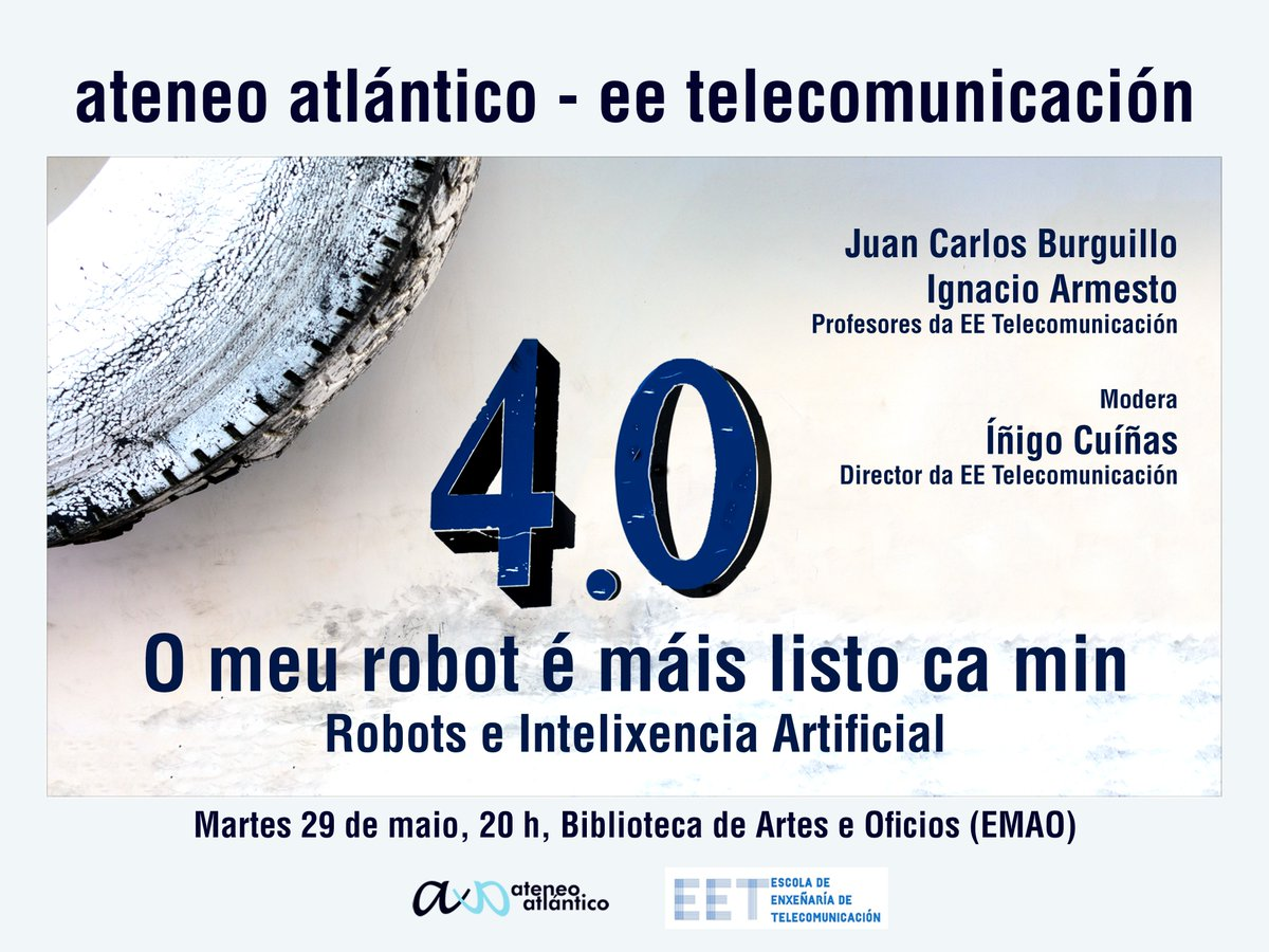 """test Twitter Media - O próximo martes 29 as 20 horas na biblioteca de artes e oficios en García Barbón 5 Vigo """"O meu robot é mail listo ca min"""". Con @InigoCuinas,  @JCBurguillo e #ArtemioMojón da @EETelecoVigo  https://t.co/2nAfHmQQIv @AteneoAtlantico https://t.co/CJ7qYApk7e"""